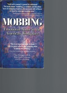 MOBBING Emotional Abuse in the American Workplace
