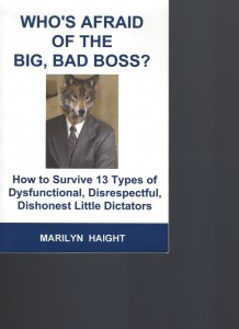 WHO'S AFRAID OF THE BIG, BAD BOSS