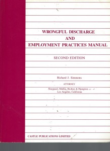 Wrongful Discharge and Employment Practices Manual